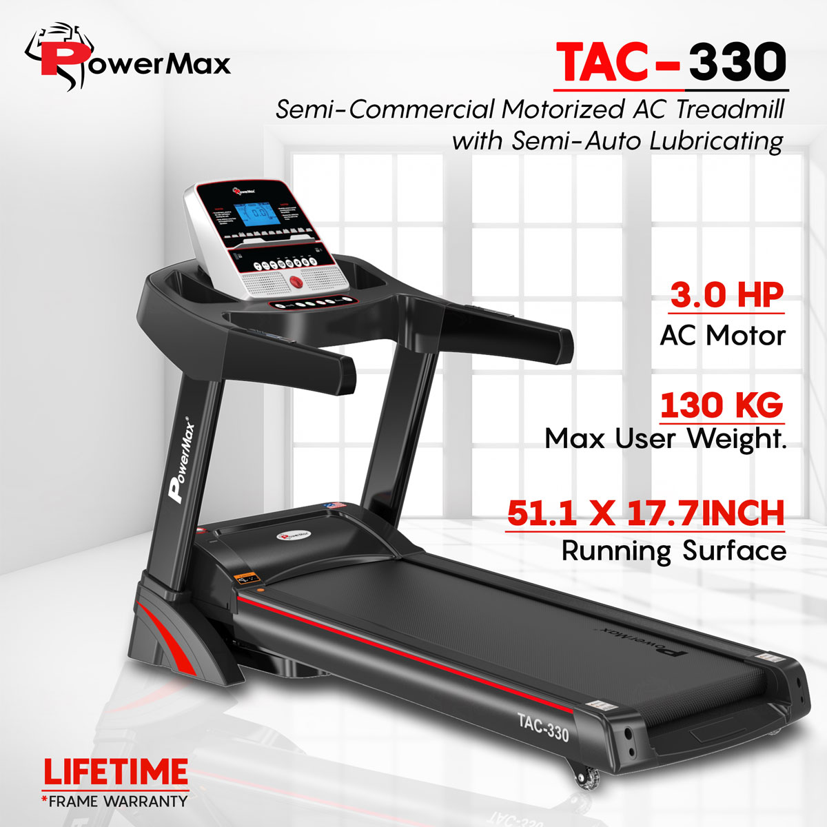 TAC-330  AC Motorised Treadmill with Semi-Auto Lubricating