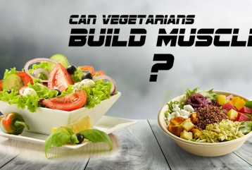 Can vegetarians build muscle ?