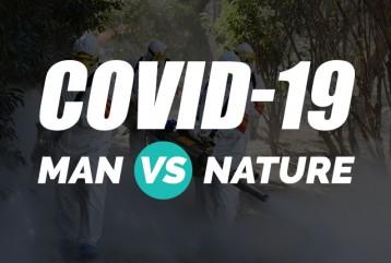 COVID-19: Man Vs Nature