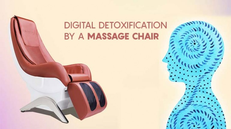 Digital Detoxification by a Massage Chair