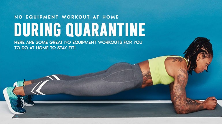 No Equipment Workout at Home During Quarantine