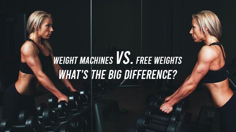 Weight Machines vs. Free Weights - What's The Big Difference?