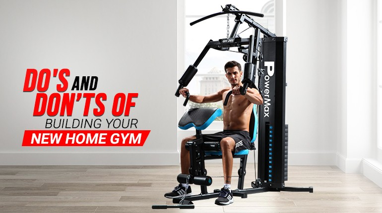Do's and don'ts of building your new home gym